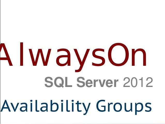 AlwaysOn Availability Groups SQL Server 2012