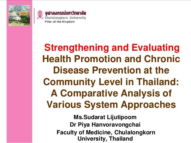 Strengthening and Evaluating Health Promotion and Chronic Disease Prevention at the Community Level in Thailand: A Compara...