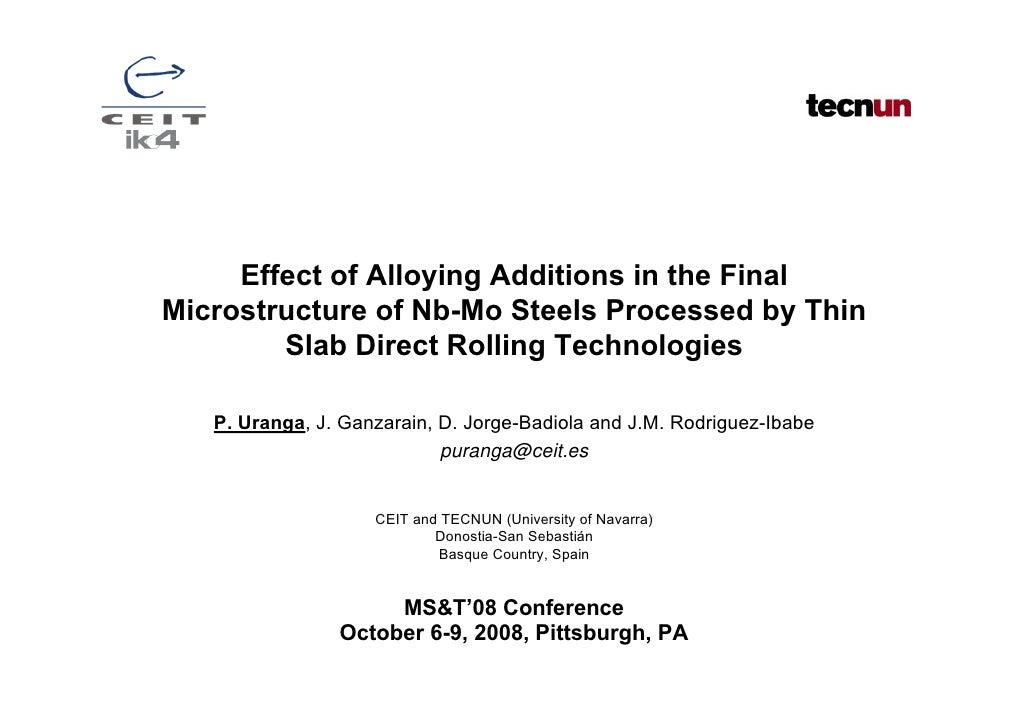 Effect of Alloying Additions in the FinalMicrostructure of Nb-Mo Steels Processed by Thin        Slab Direct Rolling Techn...
