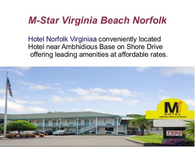 M-Star Virginia Beach Norfolk Hotel Norfolk Virginiaa conveniently located Hotel near Ambhidious Base on Shore Drive offer...
