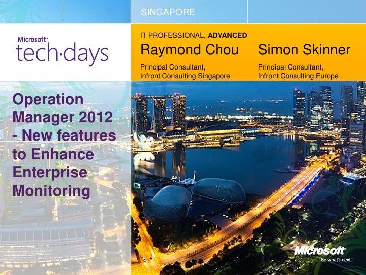 SINGAPORE                 IT PROFESSIONAL, ADVANCED                 Raymond Chou                   Simon Skinner          ...