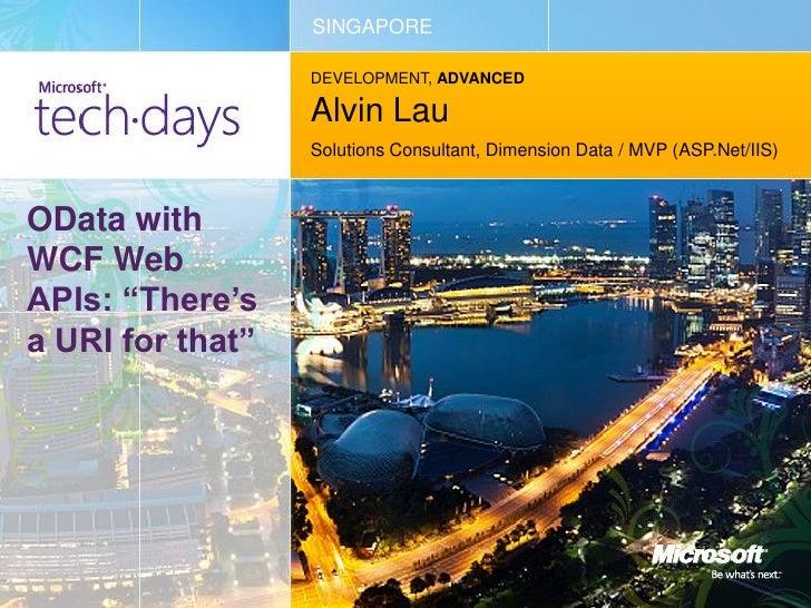 SINGAPORE                  DEVELOPMENT, ADVANCED                  Alvin Lau                  Solutions Consultant, Dimensi...