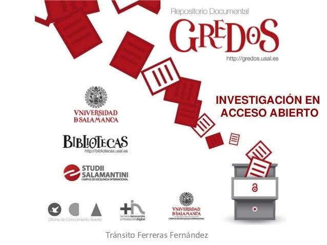 INVESTIGACIÓN EN                               ACCESO ABIERTOTránsito Ferreras Fernández