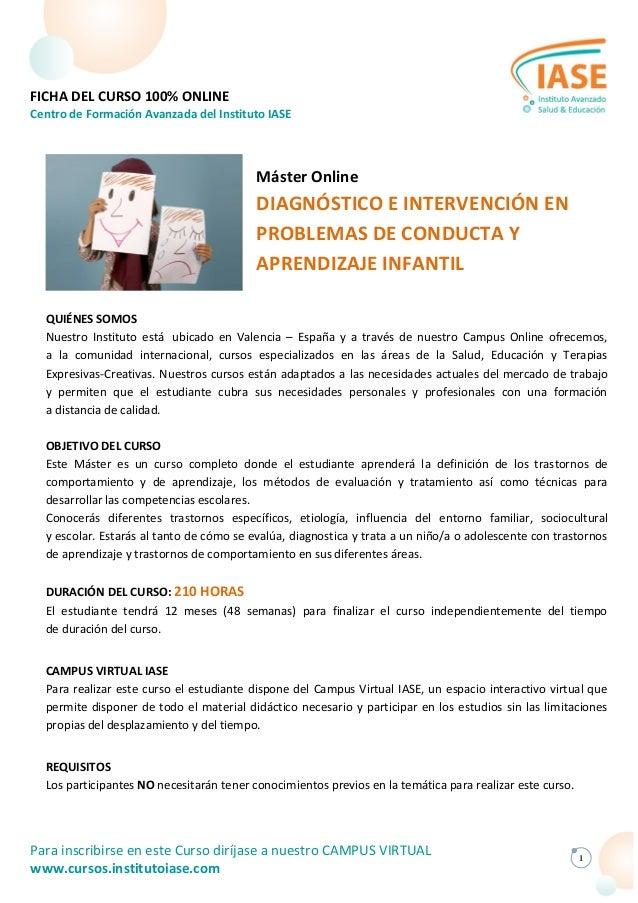 FICHA DEL CURSO 100% ONLINE Centro de Formación Avanzada del Instituto IASE Para inscribirse en este Curso diríjase a nues...
