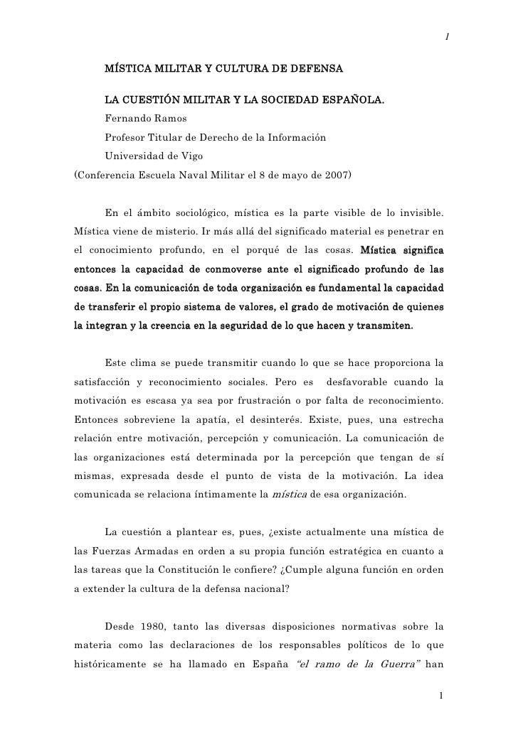 1         MÍSTICA MILITAR Y CULTURA DE DEFENSA         LA CUESTIÓN MILITAR Y LA SOCIEDAD ESPAÑOLA.       Fernando Ramos   ...