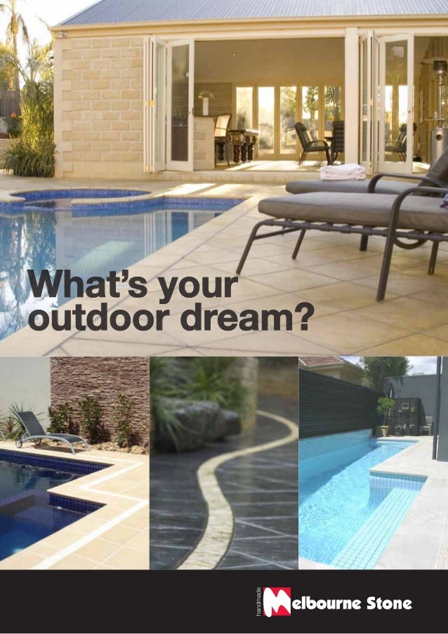 What's your outdoor dream?