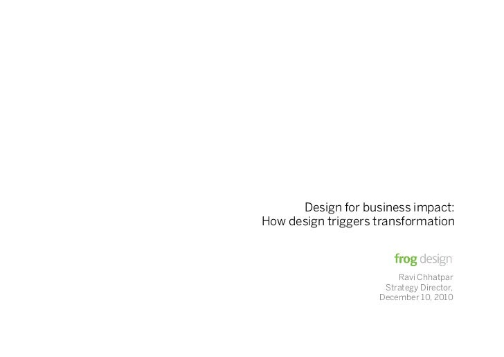 Design for business Impact: How design triggers transformation