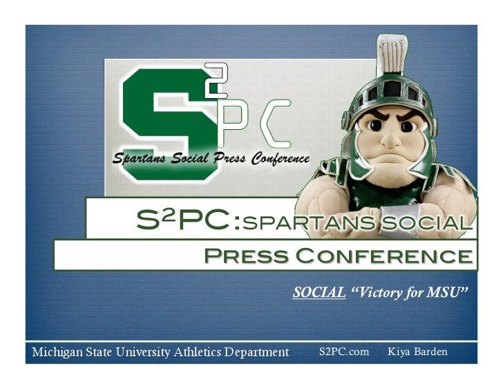 "SOCIAL ""Victory for MSU""   S2PC.com   Kiya Barden"
