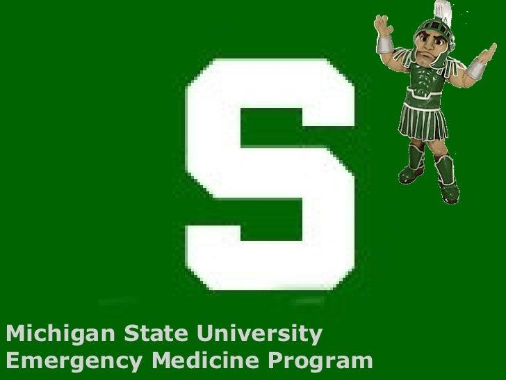 Michigan State University  Emergency Medicine Program
