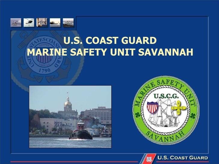 U.S. COAST GUARDMARINE SAFETY UNIT SAVANNAH
