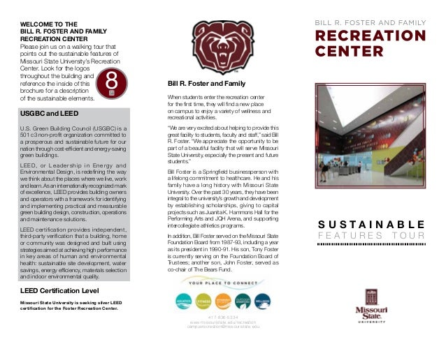 Welcome to the Bill R. Foster and Family Recreation Center Please join us on a walking tour that points out the sustainabl...
