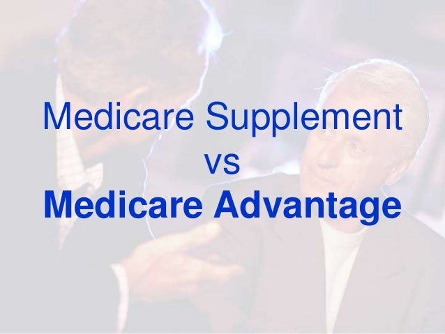 Medicare Vs Medicare Advantage