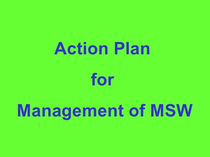 Action Plan  for  Management of MSW