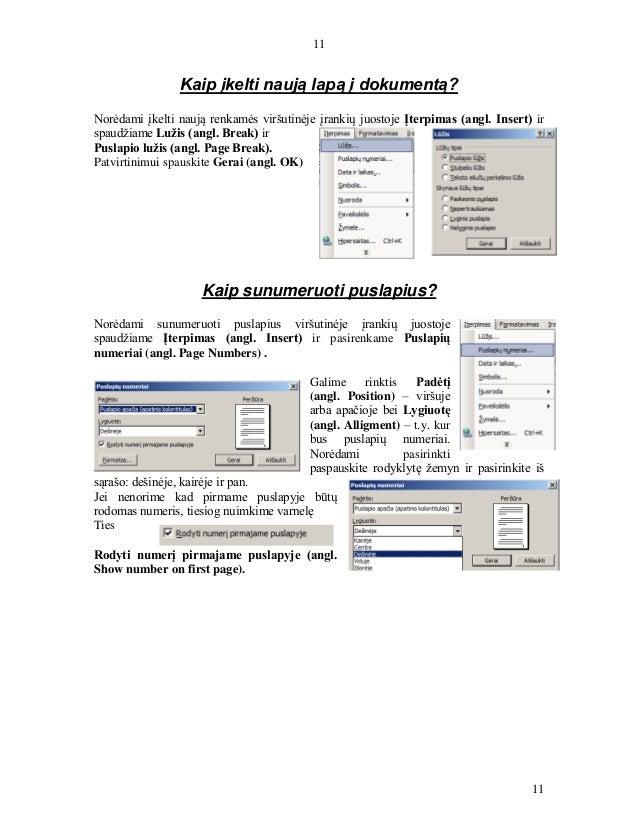 11 11 Kaip įkelti naują lapą į dokumentą? Norėdami įkelti naują renkamės viršutinėje įrankių juostoje Įterpimas (angl. Ins...