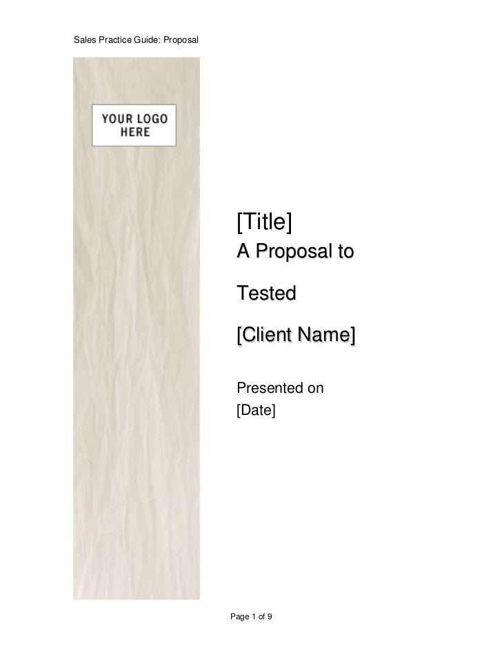 Sales Practice Guide: Proposal                                  [Title]                                  A Proposal to    ...