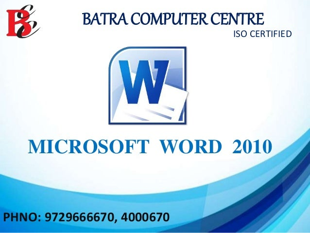 ms word 2010 training in ambala batra computer centre