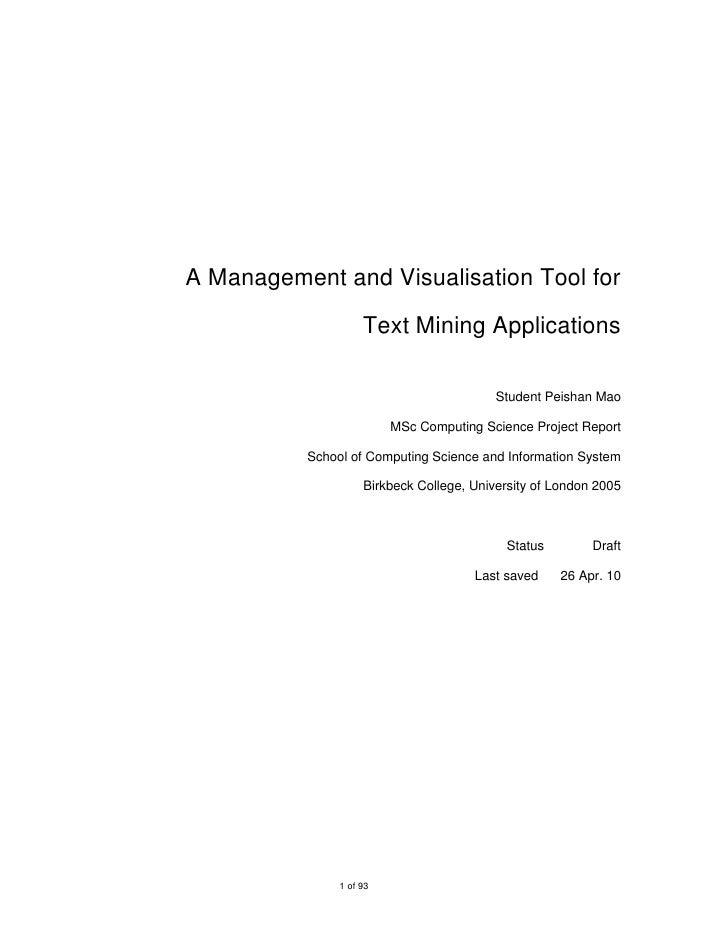A Management and Visualisation Tool for                      Text Mining Applications                                     ...