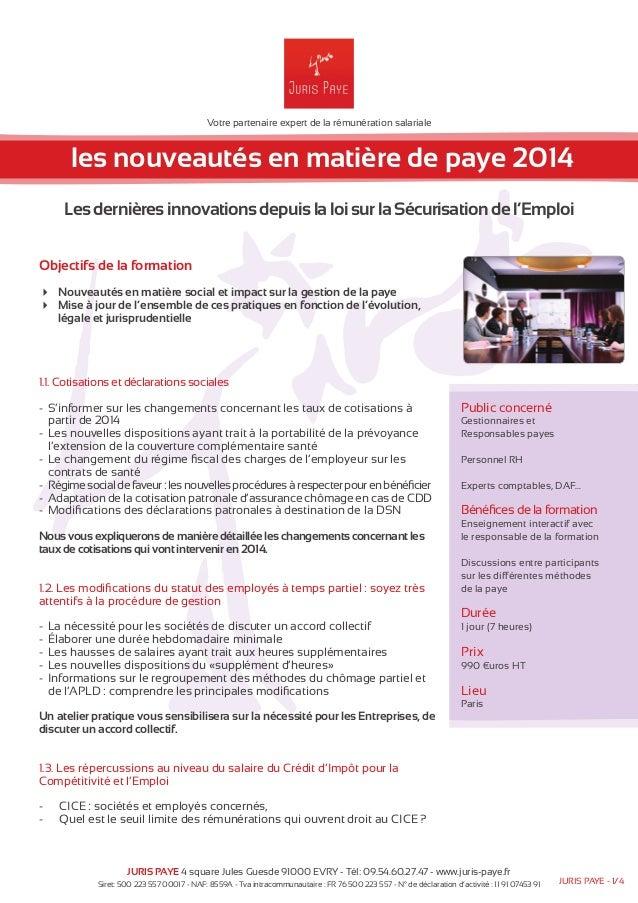 Votre partenaire expert de la rémunération salariale  les nouveautés en matière de paye 2014  Les dernières innovations de...