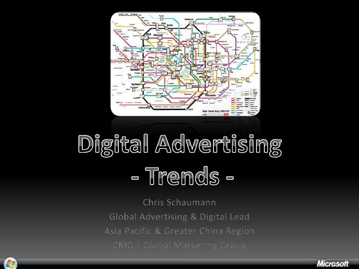 Digital Advertising  - Trends -<br />Chris Schaumann<br />Global Advertising & Digital Lead<br />Asia Pacific & Greater Ch...