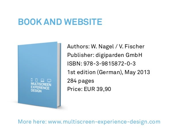 Authors: W. Nagel / V. Fischer Publisher: digiparden GmbH ISBN: 978-3-9815872-0-3 1st edition (German), May 2013 284 pages...