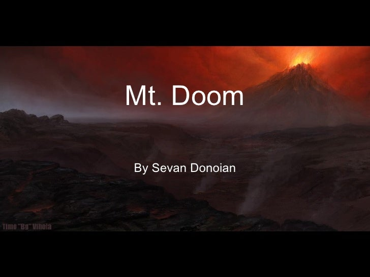 Mt. Doom By Sevan Donoian