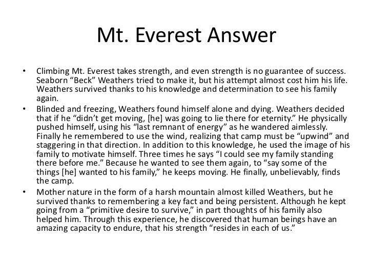 """Mt. Everest Answer•   Climbing Mt. Everest takes strength, and even strength is no guarantee of success.    Seaborn """"Beck""""..."""