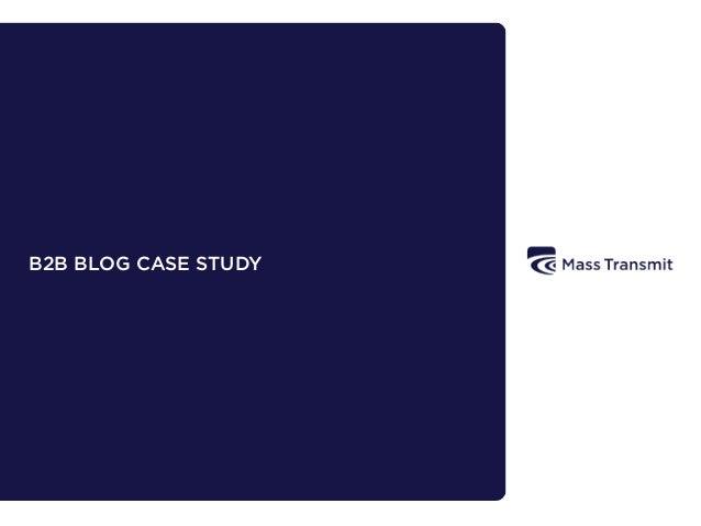 B2B BLOG CASE STUDY