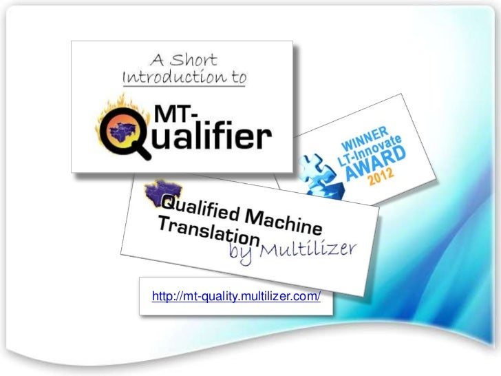 http://mt-quality.multilizer.com/