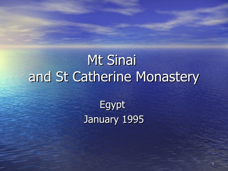 Mt Sinai  and St Catherine Monastery Egypt  January 1995