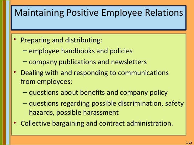 hrm maintaining positive employee relationship Employee relations - importance and ways of improving employee relations maintaining healthy employee relations in an organization is a pre-requisite for organizational success strong employee relations are required for high productivity and human satisfaction.