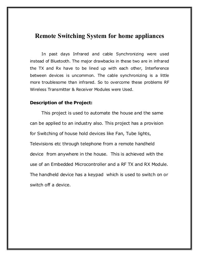 Remote Switching System for home appliances In past days Infrared and cable Synchronizing were used instead of Bluetooth. ...