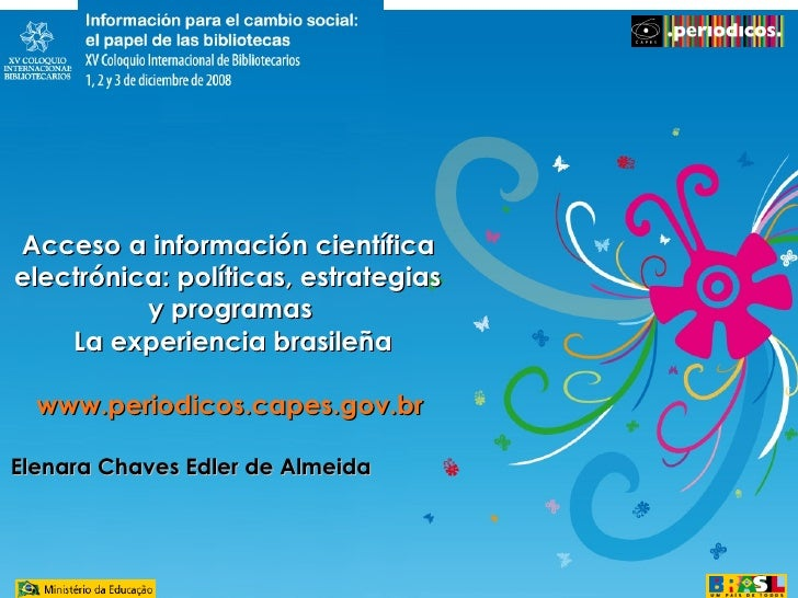 <ul><li>Acceso a información científica  </li></ul><ul><li>electrónica: políticas, estrategias  </li></ul><ul><li>y progra...
