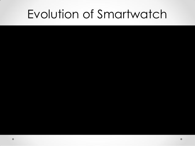 Smart Watch: a business model Slide 3
