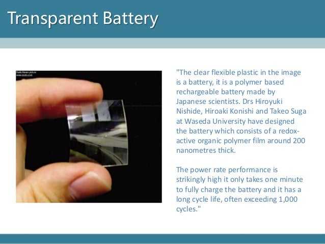 transparent electronics Advances in electronics may one day enable flat panel displays that are completely transparent, like a window in his perspective, [wager][1] describes recent reports of transparent transistors.