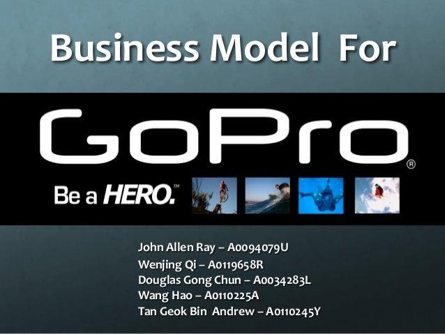 Business Model ForJohn Allen Ray –A0094079UWenjingQi –A0119658RDouglas Gong Chun –A0034283LWang Hao–A0110225ATan GeokBin A...