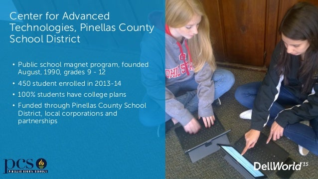 ... Pinellas County School District, local corporations and partnerships;  10. CAT student ...