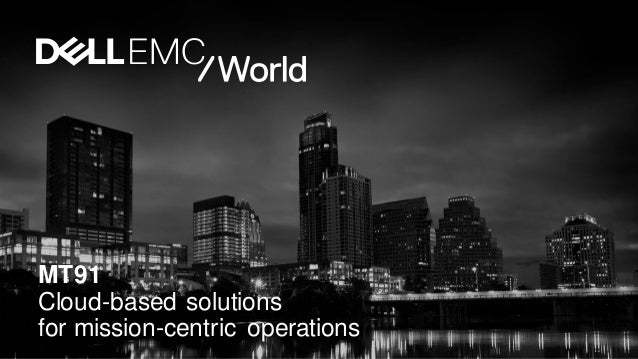 MT91 Cloud-based solutions for mission-centric operations