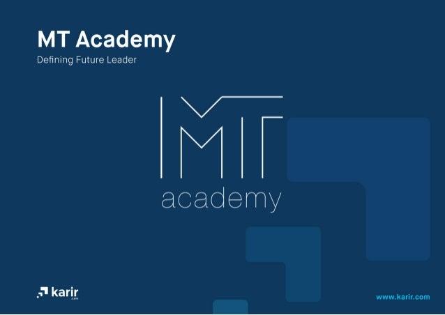 MT Academy 2015 Karir.com