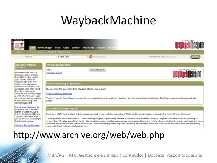 WaybackMachine<br />http://www.archive.org/web/web.php<br />