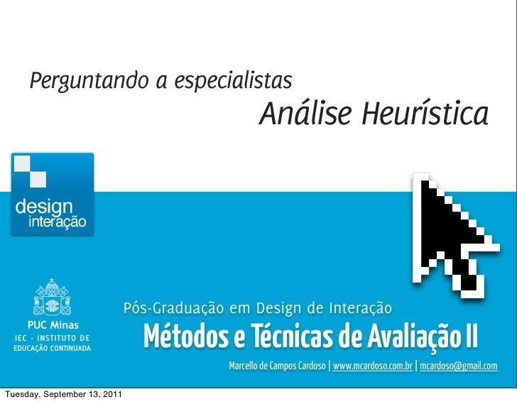 Métodos e Técnicas de Avaliação 2 / Marcello Cardoso     Perguntando a especialistas                                      ...