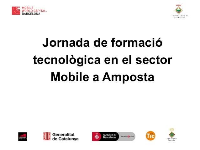 Jornada de formació tecnològica en el sector Mobile a Amposta