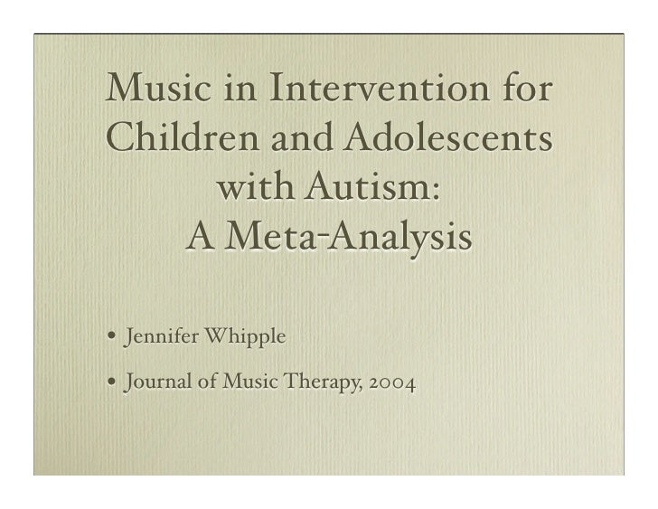 music therapy autism literature review The significance of music therapy in assessment 1 the significance of music therapy in the assessment and diagnosis of autism: review of literature catherine parker immaculata university the significance of music therapy in assessment 2 abstract the purpose of this paper is to inform the reader of .