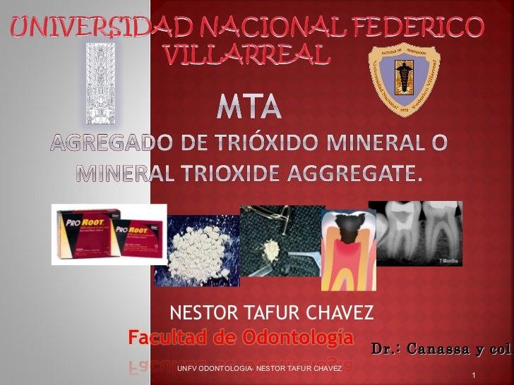 NESTOR TAFUR CHAVEZ                                        Dr.: Canassa y col.UNFV ODONTOLOGIA- NESTOR TAFUR CHAVEZ       ...