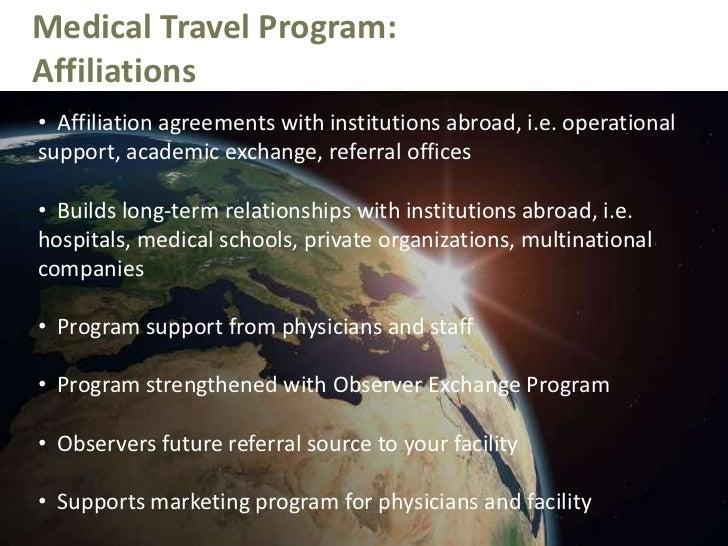 Total focus on customer service</li></li></ul><li>Medical Travel Program:<br />VIP Concierge Services<br /><ul><li>Assis...