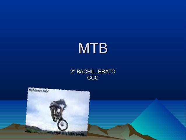 MTB 2º BACHILLERATO CCC
