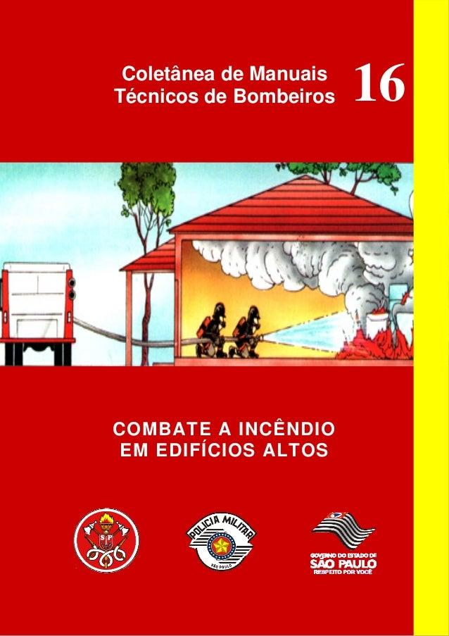Coletânea de Manuais Técnicos de Bombeiros  COMBATE A INCÊNDIO EM EDIFÍCIOS ALTOS  16