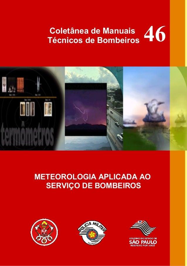 Coletânea de Manuais  Técnicos de Bombeiros   46METEOROLOGIA APLICADA AO  SERVIÇO DE BOMBEIROS