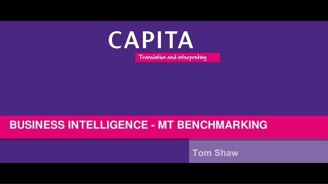 BUSINESS INTELLIGENCE - MT BENCHMARKING