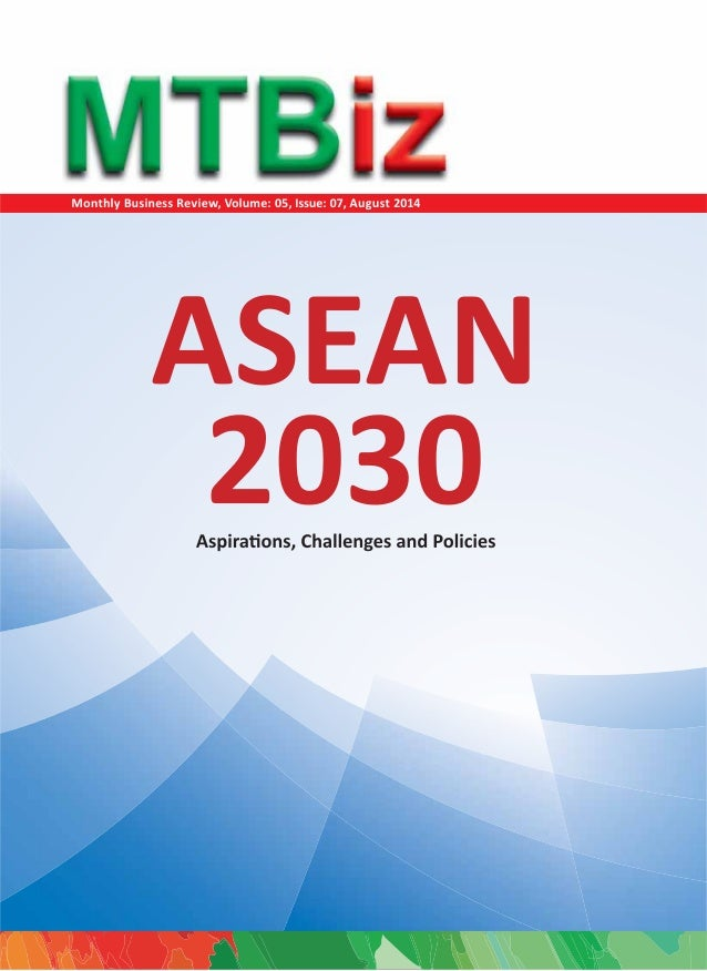 Contents  MTBiz  ArƟcle of the Month page 02  ASEAN 2030  AspiraƟons, Challenges and Policies  Developed and Published by ...