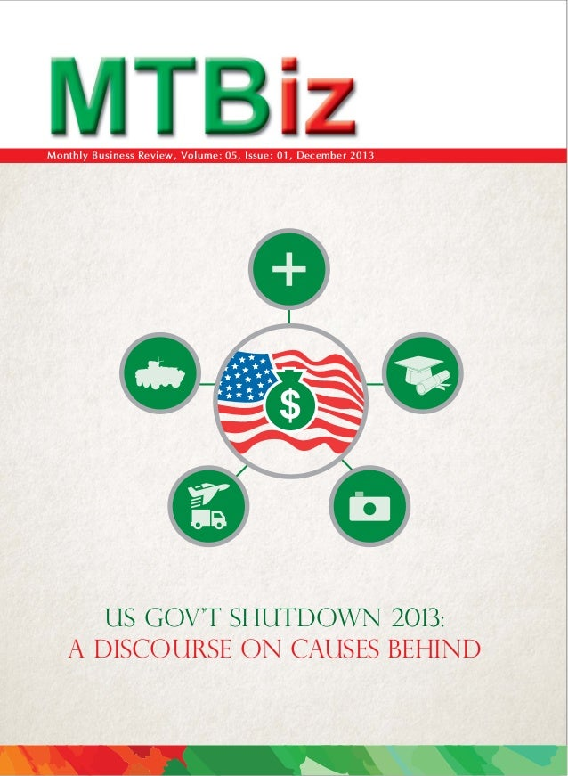 Monthly Business Review, Volume: 05, Issue: 01, December 2013  $  US GOV'T SHUTDOWN 2013: A DISCOURSE ON CAUSES BEHIND